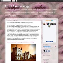 Art of Criminology: Oñati International Institute for the Sociology of Law