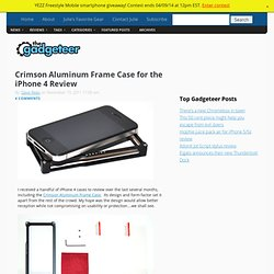 Crimson Aluminum Frame Case for the iPhone 4 Review