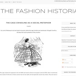 The Cage Crinoline as a Social Metaphor - The Fashion Historian