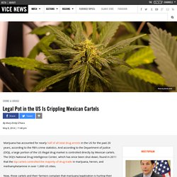 Legal Pot in the US Is Crippling Mexican Cartels