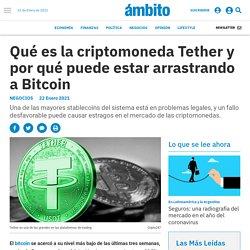 Qué es la criptomoneda Tether y por qué puede estar arrastrando a Bitcoin