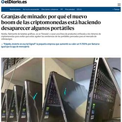 Granjas de minado: por qué el nuevo boom de las criptomonedas está haciendo d...