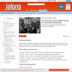 Parcours - La crise du 13 mai 1958 vue par les actualités françaises