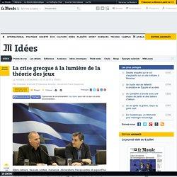 La crise grecque à la lumière de la théorie des jeux