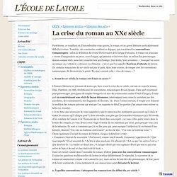 La crise du roman au XXe siècle - L'École de Latoile