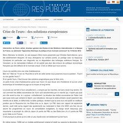 Crise de l'euro: des solutions européennes