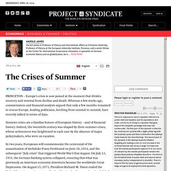 """The Crises of Summer"" by Harold James"