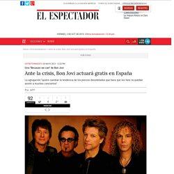 Ante la crisis, Bon Jovi actuará gratis en España