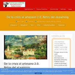 De la crisis al artesano 2.0. Retos del eLearning
