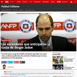 Los escándalos que anticiparon la caída de Sergio Jadue - AS Chile