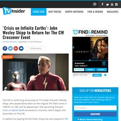 'Crisis on Infinite Earths': John Wesley Shipp to Return for The CW Crossover Event