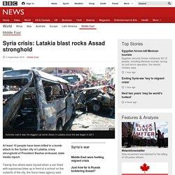 Syria crisis: Latakia blast rocks Assad stronghold