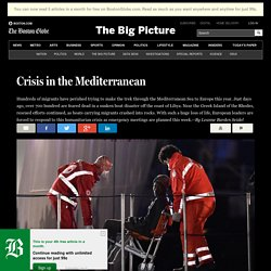 Crisis in the Mediterranean - The Big Picture