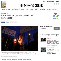 Crisis in Mexico: Pena Nieto, and Mexico's Infrarrealistas