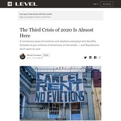 The Third Crisis of 2020 Is Almost Here
