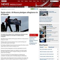 Syria crisis: Al-Nusra pledges allegiance to al-Qaeda