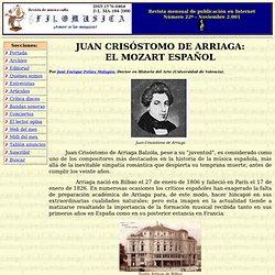 Juan Crisóstomo de Arriaga: El Mozart español.