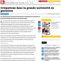 Crispations dans la grande université en gestation