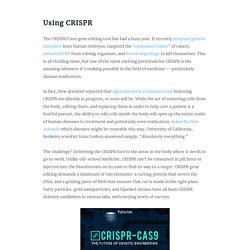 CRISPR Is on the Cusp of Eradicating a Host of Diseases