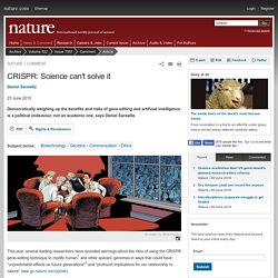 CRISPR: Science can't solve it