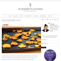 Crispy Baked Beet Chips - In Sonnet's Kitchen