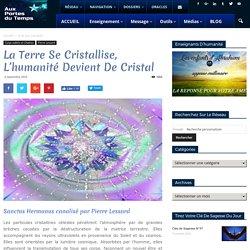 La Terre se cristallise, l'humanité devient de cristal