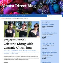 Project tutorial: Cristaria Shrug - Alpaca Direct News and Perspectives