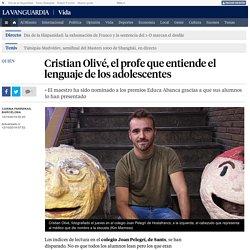 Cristian Olivé, el profe que entiende el lenguaje de los adolescentes