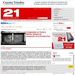 La revista cristiana de hoy - Inmigrantes en Ceuta y Melilla: Estado de excepción en la frontera Sur
