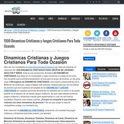 1500 Dinamicas Cristianas y Juegos para toda ocasión