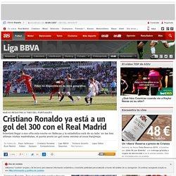 Cristiano Ronaldo ya está a un gol del 300 con el Real Madrid