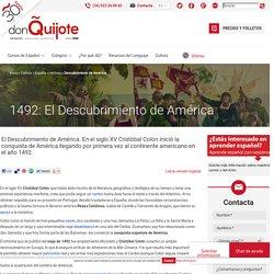Cristóbal Colón y el Descubrimiento de América en 1492