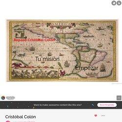 Cristóbal Colón by lycee.edouardbelin70 on Genially
