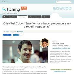 """Cristóbal Cobo: """"Enseñemos a hacer preguntas y no a repetir respuestas"""""""
