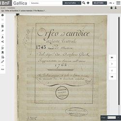 LIVRET : Orfeo ed Euridice // azione teatrale // Per Musica // Del Sign.r Cav. Cristofano Gluck // Rappresentata in Vienna nell'anno // 1764