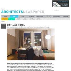 Crit> Ace Hotel