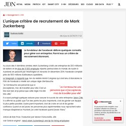 L'unique critère de recrutement de Mark Zuckerberg