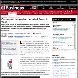Sur quels critères sera attribué le label French Tech via