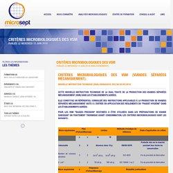 MICROSEPT 15/06/16 CRITÈRES MICROBIOLOGIQUES DES VSM (VIANDES SÉPARÉES MÉCANIQUEMENT).