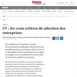 CV : les vrais critères de sélection des entreprises