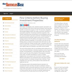 Few Criteria before Buying Investment Properties – The Articles Base