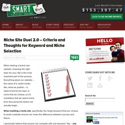 Niche Site Duel 2.0 – Criteria and Thoughts for Keyword and Niche Selection