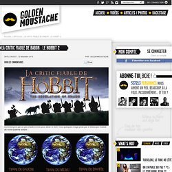 La Critic Fiable de Babor : Le Hobbit 2