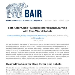 Soft Actor Critic—Deep Reinforcement Learning with Real-World Robots – The Berkeley Artificial Intelligence Research Blog