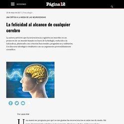 Una crítica a la moda de las neurociencias