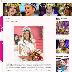 Critical Beauty: Miss Russia 2014