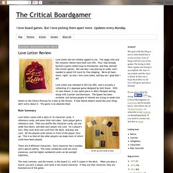 The Critical Boardgamer: Love Letter Review