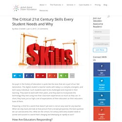 The Critical 21st Century Skills Every Student Needs and Why
