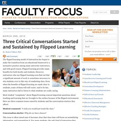 Three Critical Conversations about Flipped Learning