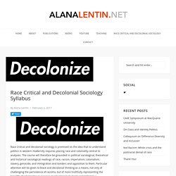 Race Critical and Decolonial Sociology Syllabus – Alana lentin.net
